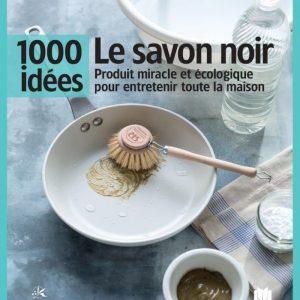 LIVRE Le savon noir, produit miracle et écologique pour entretenir toute la maison-0